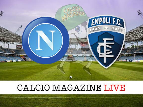 Napoli – Empoli: cronaca diretta live, risultato in tempo reale