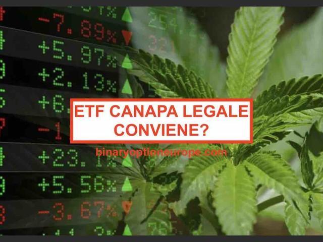 ETF Canapa conviene investire nella cannabis legale? Previsioni