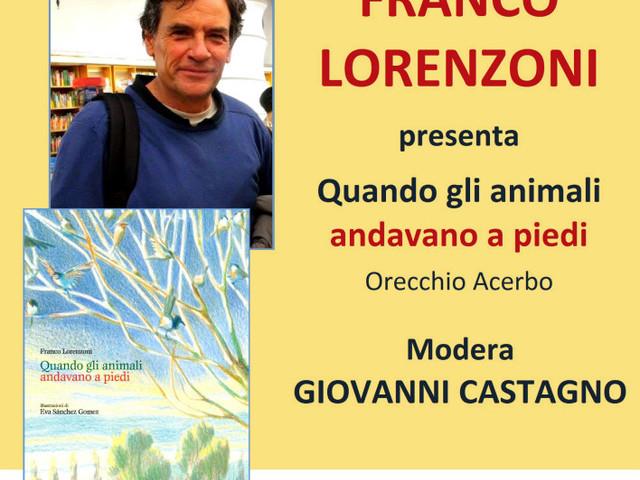 Quando gli animali andavano a piedi. Con Franco Lorenzoni alla Libreria Nuova Europa I Granai