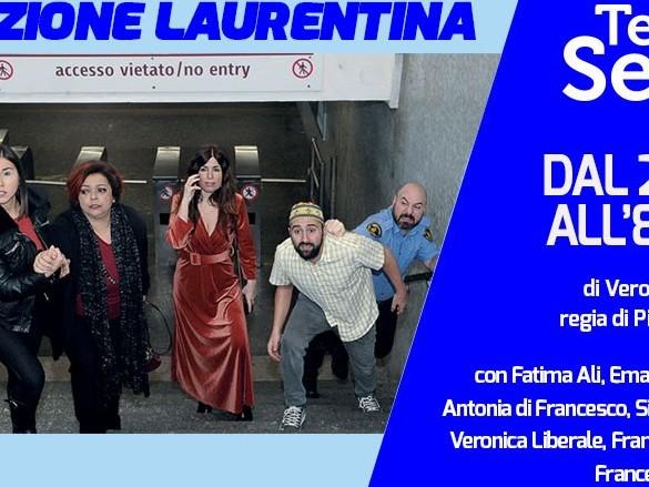 """Al Teatro de' Servi si va """"in metro""""... direzione Laurentina"""