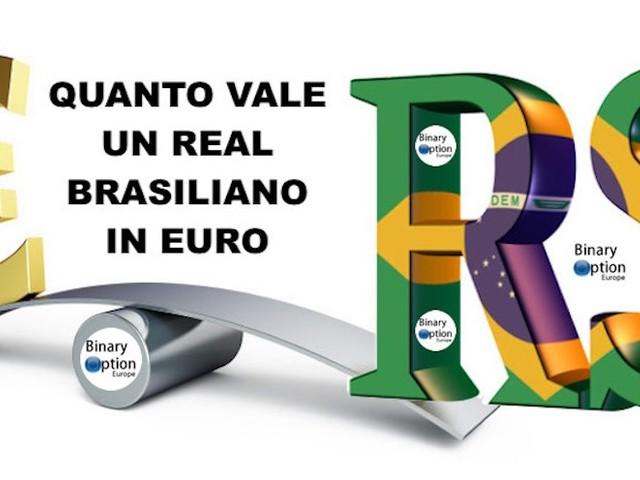 Cambio Euro Real quanto vale un Real Brasiliano in euro oggi