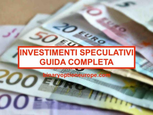 Investimenti speculativi definizione [2021] Significato [Guida aggiornata e completa]