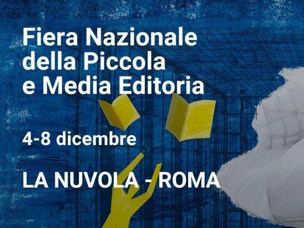 """Roma: """"Più libri più liberi"""" dal 4 Dicembre la Fiera Nazionale della Piccola e Media Editoria."""