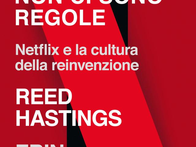 In un libro i segreti di Netflix raccontati dal co-fondatore Reed Hastings
