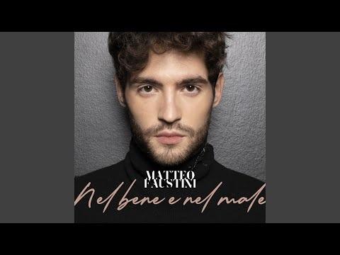 Matteo Faustini a Sanremo 2020 con Nel Bene E Nel Male dal nuovo album (testo)