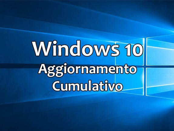 Windows 10, rilasciato il 2° Aggiornamento Cumulativo di agosto 2019 per le versioni 1809, 1709, 1703 e 1607