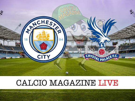 Manchester City – Crystal Palace: diretta live, risultato in tempo reale