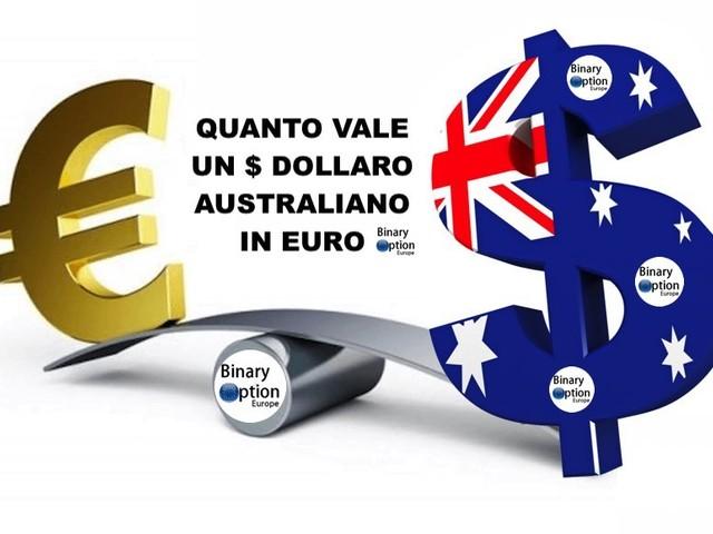 Quanto vale un dollaro australiano in euro oggi in tempo reale?