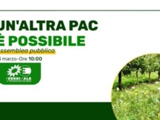Un'altra PAC è possibile: l'Italia ancora in tempo per un'agricoltura Green Deal