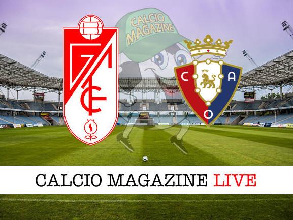 LaLiga, Granada – Osasuna: diretta live, risultato in tempo reale
