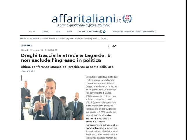 Draghi traccia la strada a Lagarde. E non esclude l'ingresso in politica