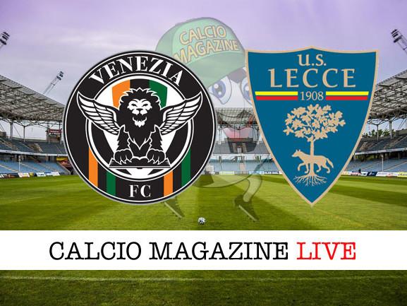 Venezia – Lecce: cronaca diretta live, risultato in tempo reale