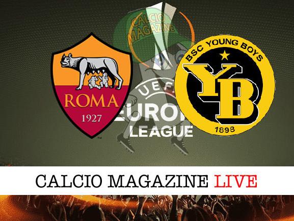 Roma – Young Boys: cronaca diretta live, risultato in tempo reale