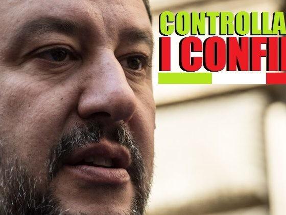 """Coronavirus. Salvini: """"Servono controlli ferrei ai confini su chi entra nel nostro Paese""""."""