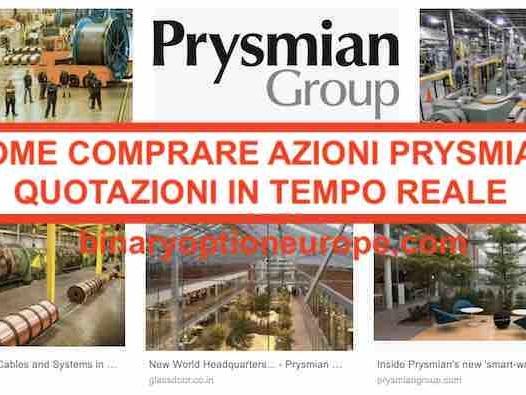 Dove e come comprare azioni Prysmian [2021] Previsioni grafico Italia
