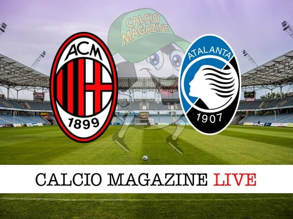 Milan – Atalanta: cronaca diretta live, risultato in tempo reale