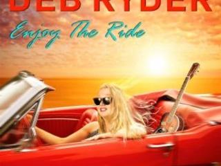 """Gagliardo Blues Elettrico Per Una """"Giovanotta"""" Dalla Voce Ben """"Stagionata""""! Deb Ryder – Enjoy The Ride"""