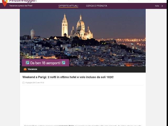 Weekend a Parigi: 2 notti in ottimo hotel e volo incluso da soli 102€!