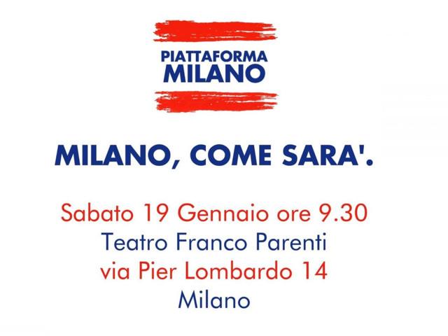 """Milano, come sarà. #PiattaformaMilano"" – Teatro Parenti sabato 19 gennaio"