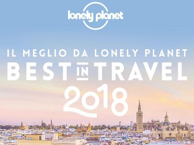 Best in Travel 2018: le migliori destinazioni secondo Lonely Planet