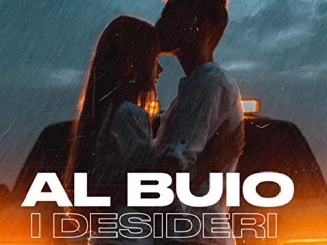 I Desideri – Al Buio: audio, video ufficiale e testo della nuova canzone