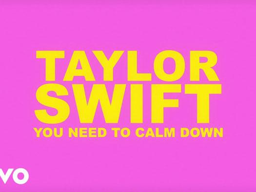 Taylor Swift – You Need To Calm Down: lyric video, testo e traduzione