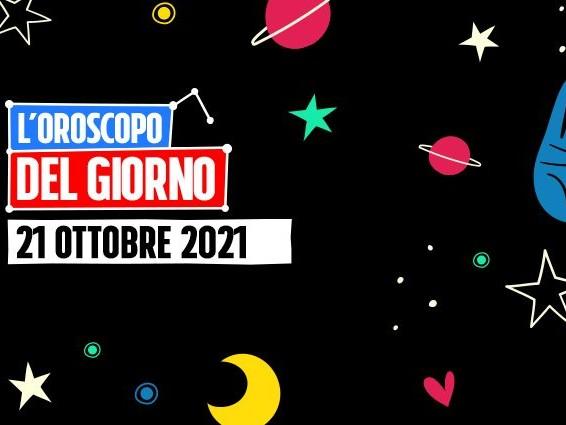 L'oroscopo di oggi 21 ottobre 2021, previsioni segno per segno: Cancro e Capricorno non tengono i segreti