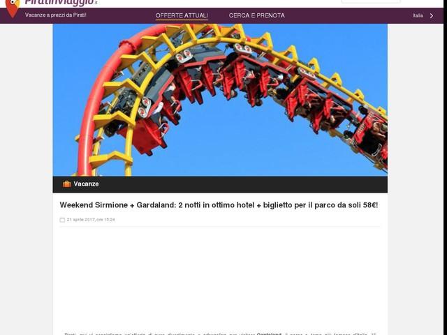 Weekend Sirmione + Gardaland: 2 notti in ottimo hotel + biglietto per il parco da soli 58€!