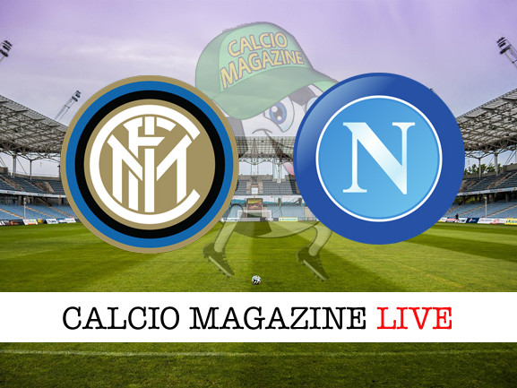 Inter – Napoli: pronostico e quote scommesse