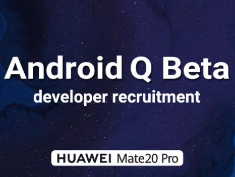 Subito la beta Android Q su Huawei Mate 20 Pro: limite utenti coinvolti, guida ad iscrizione e download