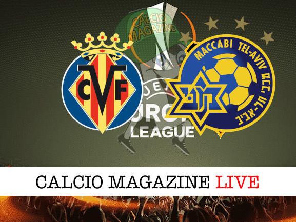 Villarreal – Maccabi Tel Aviv: cronaca diretta, risultato in tempo reale