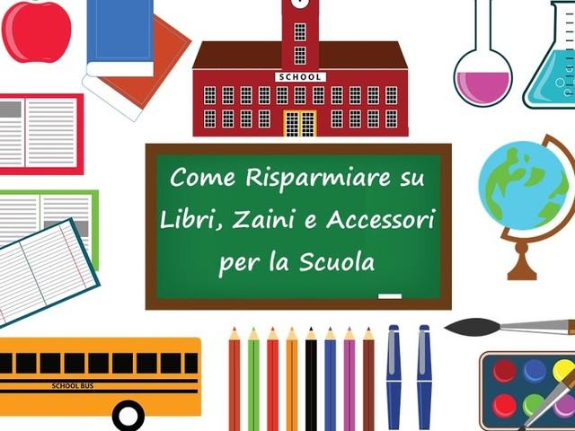 Come risparmiare su libri, zaini e accessori per la scuola