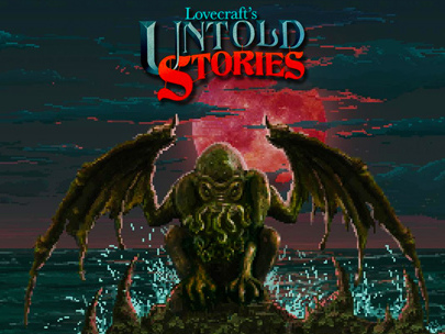 Lovecraft's Untold Stories – l'universo di Cthulhu in pixel art!