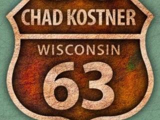 Il Ragazzo Si Farà…Anzi E' Già Bello Che Pronto! Chad Kostner – Highway 63