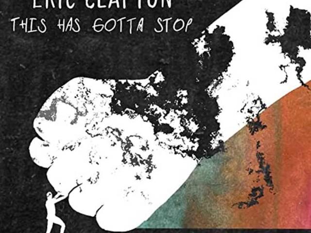 Eric Clapton – This Has Gotta Stop è il nuovo singolo contro la gestione della pandemia (lockdown, vaccini e Green Pass)