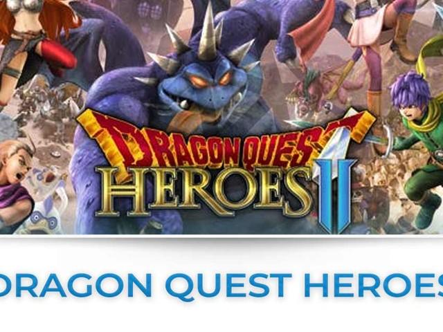 Dragon Quest Heroes : tutte le news