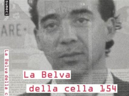 Carcere e Ergastolo | La Belva della cella 154, di Carmelo Musumeci
