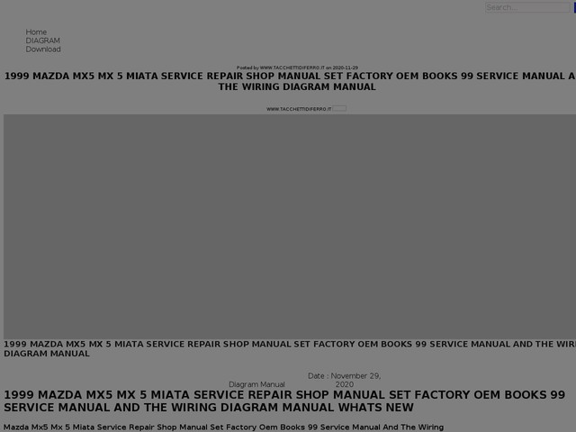Mazda Mx5 Mx 5 Miata Service Repair Shop Manual Set Factory Oem Books 99 Service Manual And The Wiring Diagram Manual