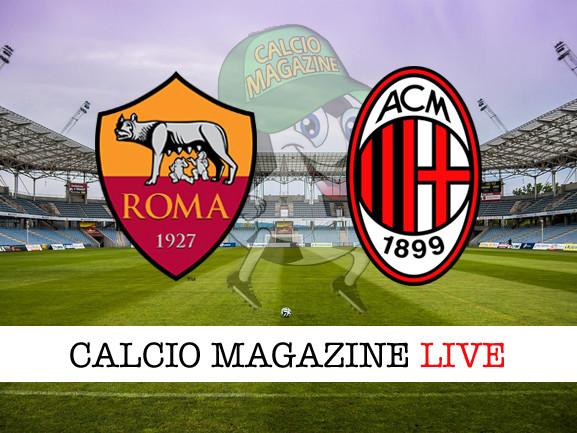 Roma – Milan: cronaca diretta live, risultato in tempo reale