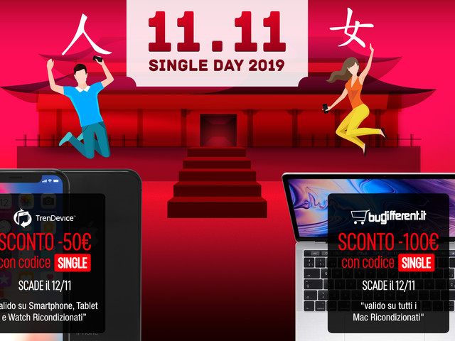 Sconti Single Day: fino a -100€ su TrenDevice e BuyDifferent. Offerte su Smartphone, Tablet e Mac Ricondizionati