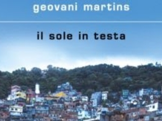 Il sole in testa, il buio nel cuore: viaggio nella favela più grande del mondo con Geovani Martins