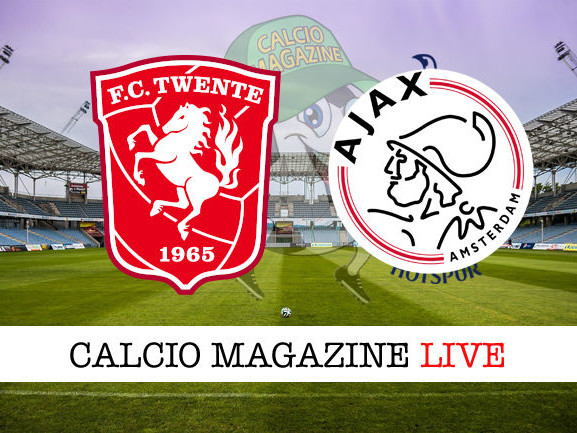 Eredivisie, Twente – Ajax : diretta live, risultato in tempo reale