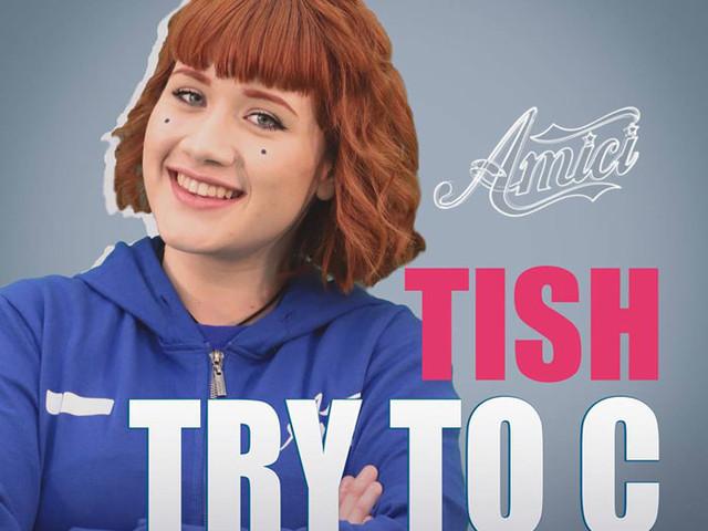 Tish – Try to C: ascolta il nuovo singolo + testo e traduzione in italiano