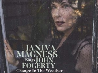 Una Delle Più Belle Voci In Circolazione In Uno Splendido Omaggio Ad Uno Dei Grandi Della Musica Rock! Janiva Magness – Sings John Fogerty Change In The Weather