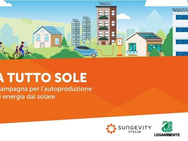 A tutto Sole: la campagna per l'autoproduzione di energia solare di Legambiente e Sungevity