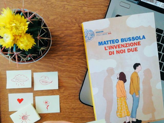 Recensione: L'invenzione di noi due, di Matteo Bussola