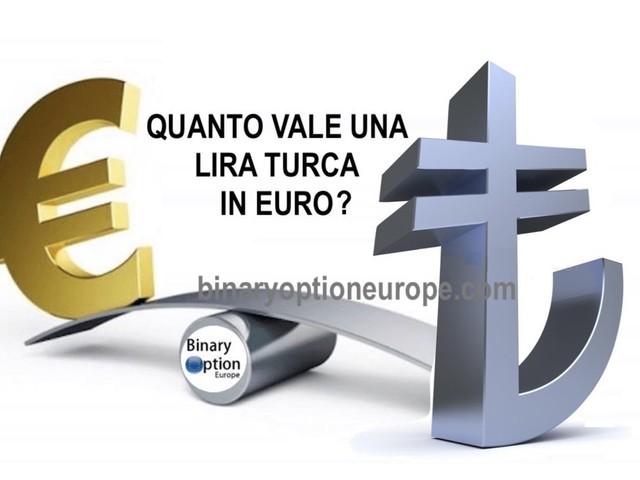 Quanto vale una lira turca in Euro? Quotazione e grafico EUR TRY