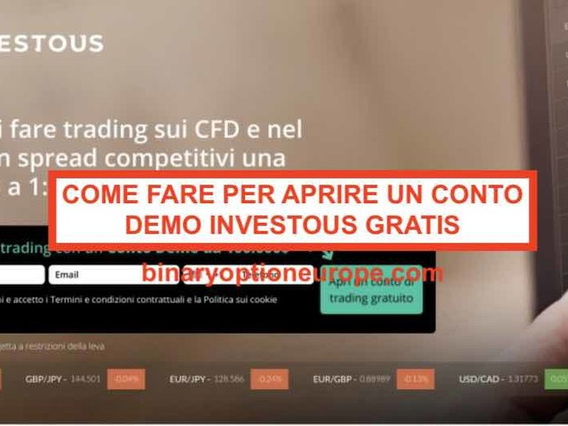 Investous demo gratis: Come fare per aprire un conto demo Investous [Aggiornato 2019]