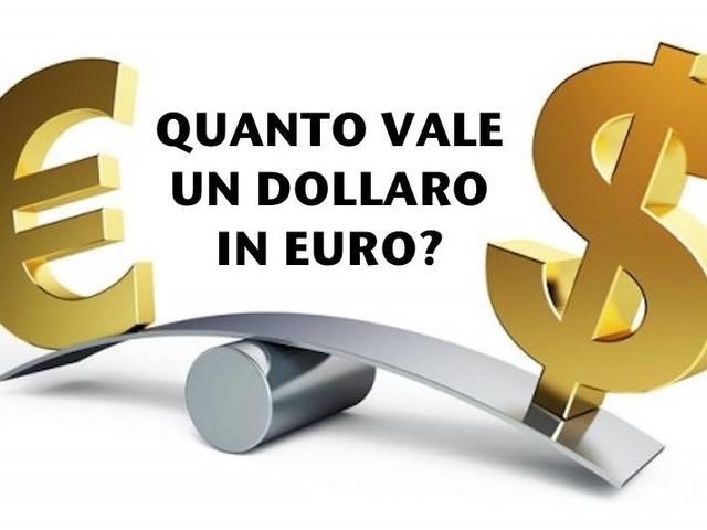 Quanto vale un dollaro in euro - cambio euro dollaro oggi tempo reale