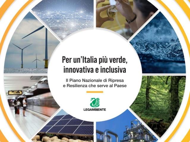 Il Piano nazionale di Ripresa e Resilienza e la Toscana. Le proposte di Legambiente